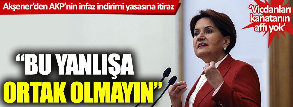 Akşener'den AKP'nin infaz yasası teklifine itiraz