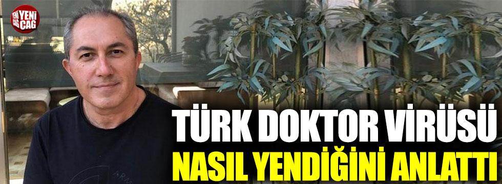 Fransa'da yaşayan Türk doktor koronayı nasıl yendiğini anlattı