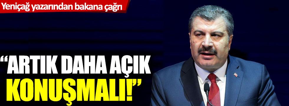Yeniçağ yazarından Sağlık Bakanı'na çağrı: Artık daha açık konuşmalı!