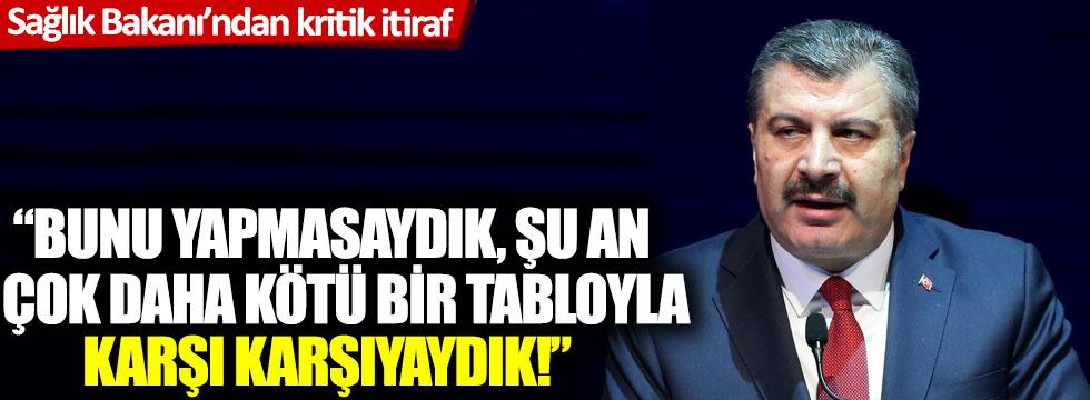 Sağlık Bakanı Fahrettin Koca'dan kritik itiraf!