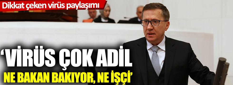 İYİ Partili Türkkan'dan dikkat çeken korona virüs paylaşımı