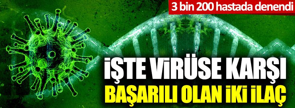 İşte korona virüse karşı başarılı olan ilaçlar: Remdesivir ve Chloroquin