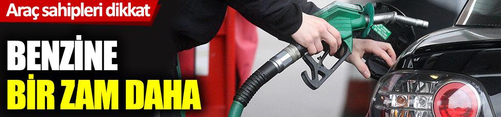 Araç sahipleri dikkat: Benzine bir zam daha