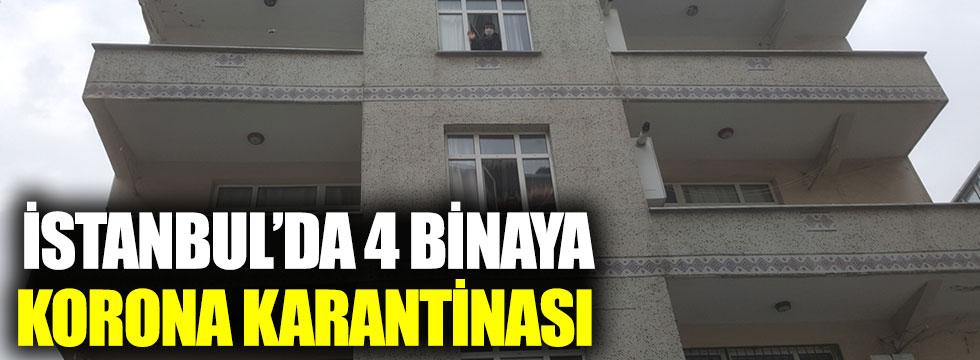 İstanbul'da 4 binaya korona karantinası