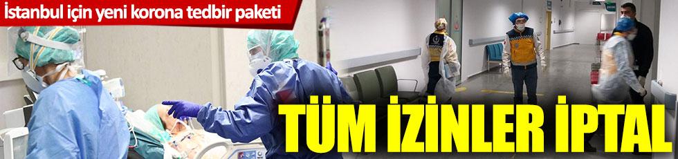 İstanbul için yeni korona virüs tedbir paketi yayımlandı!