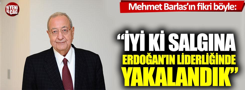 """Mehmet Barlas'ın fikri böyle: """"İyi ki salgına Erdoğan'ın liderliğinde yakalandık"""""""