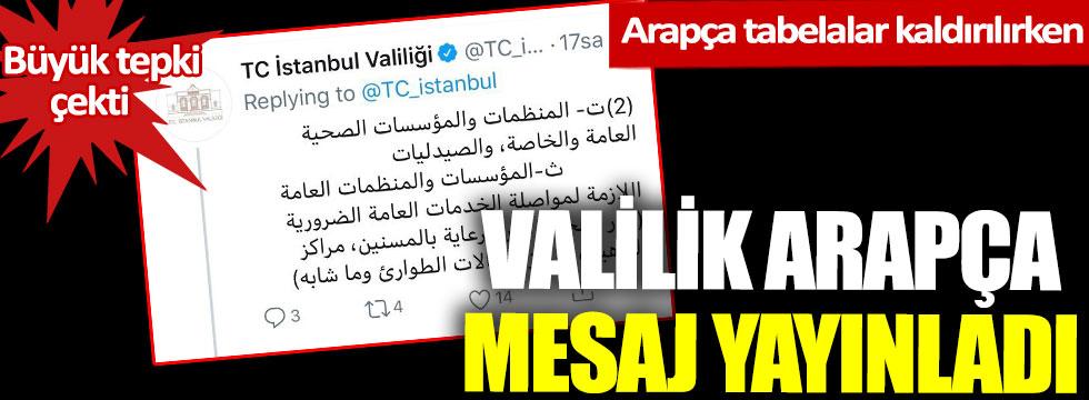 İstanbul Valiliği'nin Arapça mesaj yayınlaması büyük tepki çekti