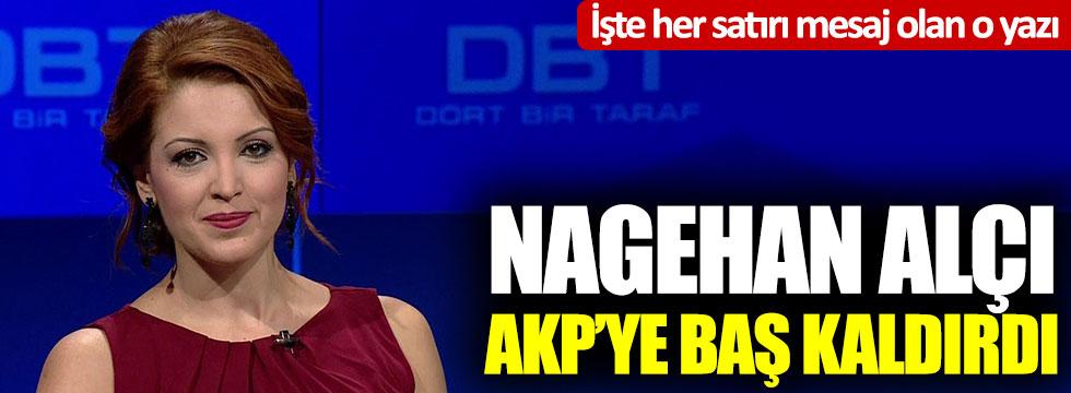 Nagehan Alçı AKP'ye baş kaldırdı: İktidardan umudunu kestiğini açıkladı