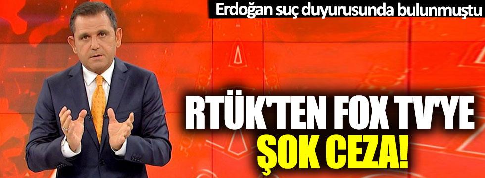 Erdoğan suç duyurusunda bulunmuştu: RTÜK'ten Fox TV'ye şok ceza!