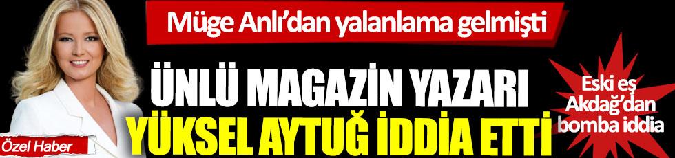 Müge Anlı'dan yalanlama gelmişti, ünlü magazin muhabiri Yüksel Aytuğ iddia etti