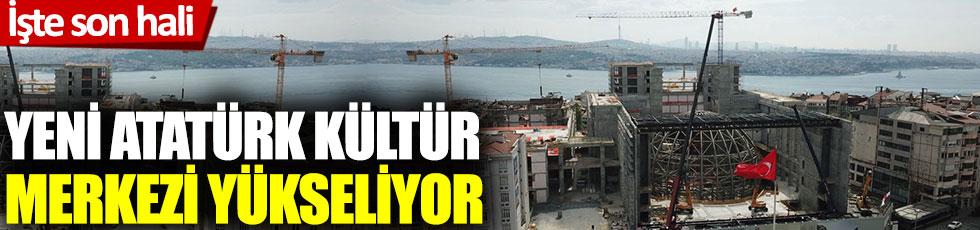Yeni Atatürk Kültür Merkezi yükseliyor