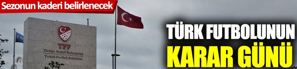 Türk futbolunun karar günü! Sezonun kaderi belirlenecek