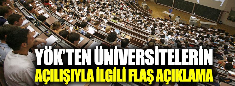 YÖK'ten üniversitelerin açılışıyla ilgili son dakika açıklaması