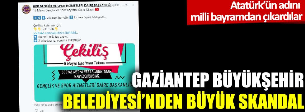 Gaziantep Büyükşehir Belediyesi'nden büyük skandal: Milli bayramdan Atatürk'ü çıkardılar