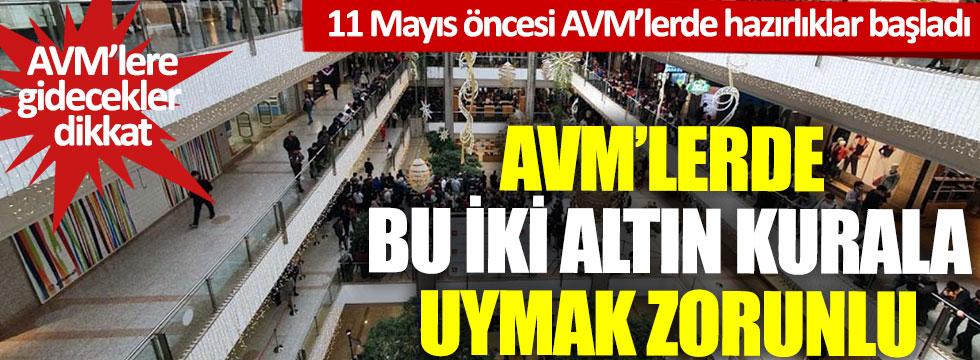 11 Mayıs öncesi AVM'lerde hazırlıklar başladı: AVM'lere gidecekler dikkat, bu iki altın kurala uymak zorunlu