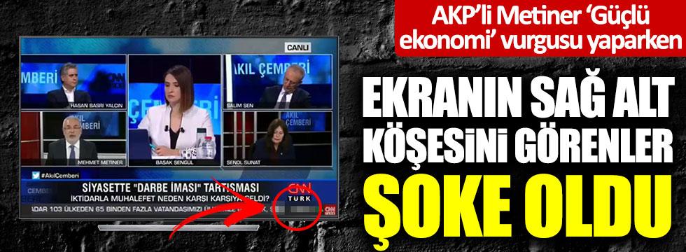 AKP'li Mehmet Metiner 'Güçlü ekonomi' vurgusu yaparken ekranın sağ alt köşesini görenler şoke oldu