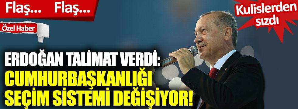 Erdoğan talimat verdi: Cumhurbaşkanlığı seçim sistemi değişiyor!