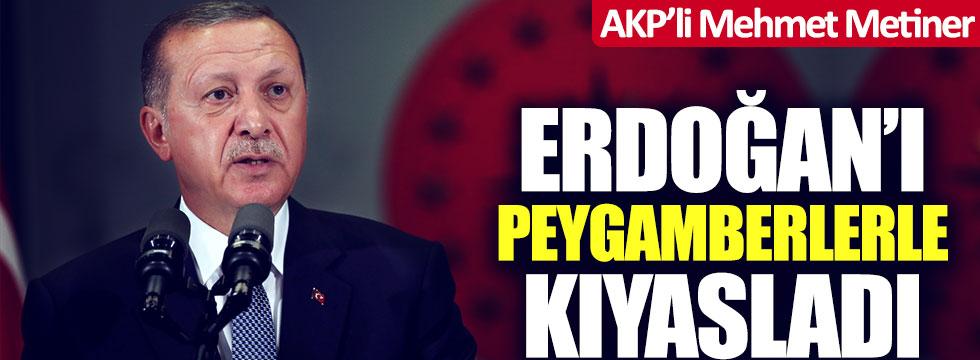 AKP'li Mehmet Metiner Tayyip Erdoğan'ı peygamberlerle kıyasladı