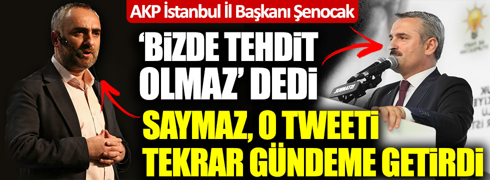 İsmail Saymaz AKP'li Bayram Şenocak'a, Şenocak'ın sözleriyle yanıt verdi