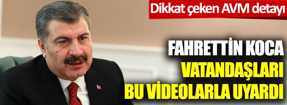Fahrettin Koca vatandaşları bu videolarla uyardı: Dikkat çeken AVM detayı