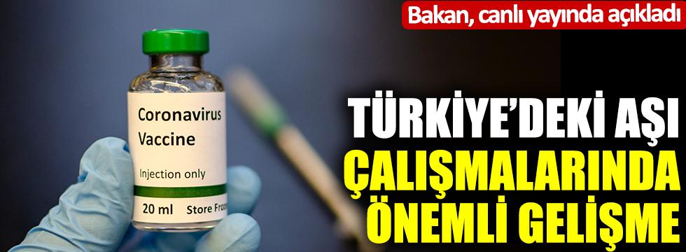 Bakan, canlı yayında açıkladı: Türkiye'deki aşı çalışmalarında yeni gelişme