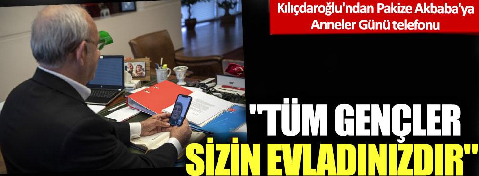 Kılıçdaroğlu'ndan Pakize Akbaba'ya 'Anneler Günü' telefonu