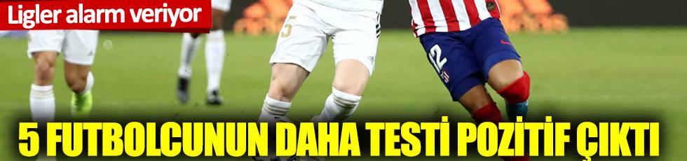 La Liga'da 5 futbolcunun daha korona testi pozitif çıktı