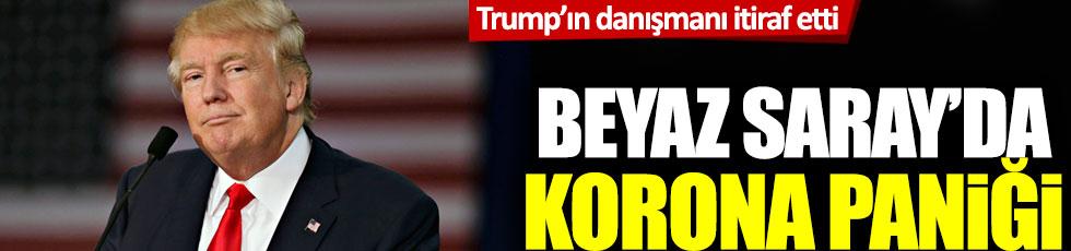 Trump'ın danışmanı itiraf etti: Beyaz Saray'da korona paniği