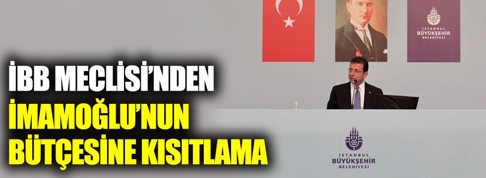 İBB Meclisi'nden Ekrem İmamoğlu'nun bütçesine kısıtlama!