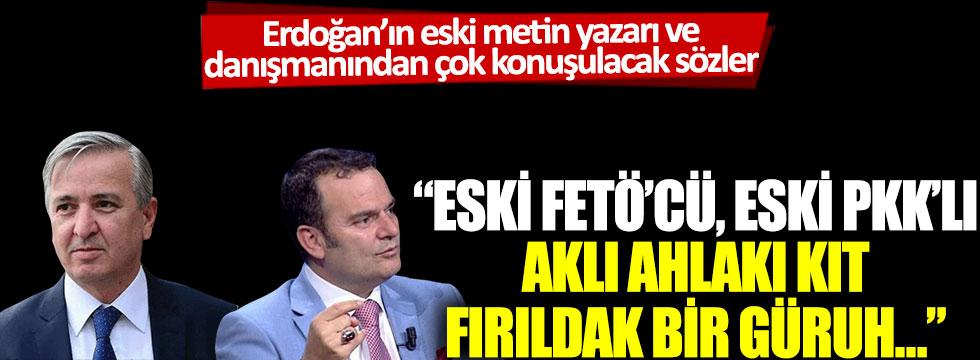 Erdoğan'ın eski metin yazarı ve danışmanından çok konuşulacak sözler