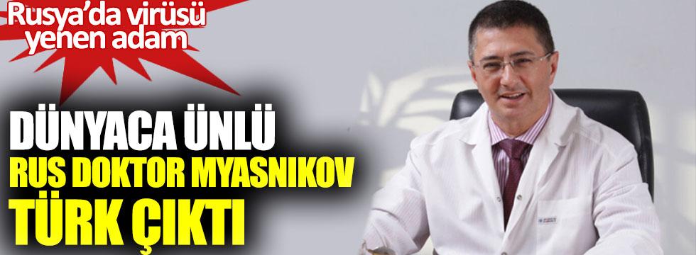 Dünyaca ünlü Rus doktoru Myasnikov Türk çıktı: Babası Stalin'i tedavi etmişti