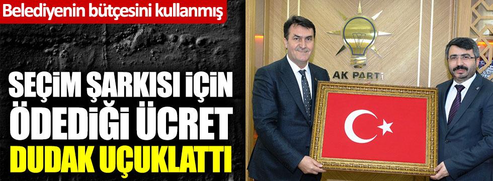 AKP'li başkanın seçim şarkısı için ödediği ücret dudak uçuklattı!