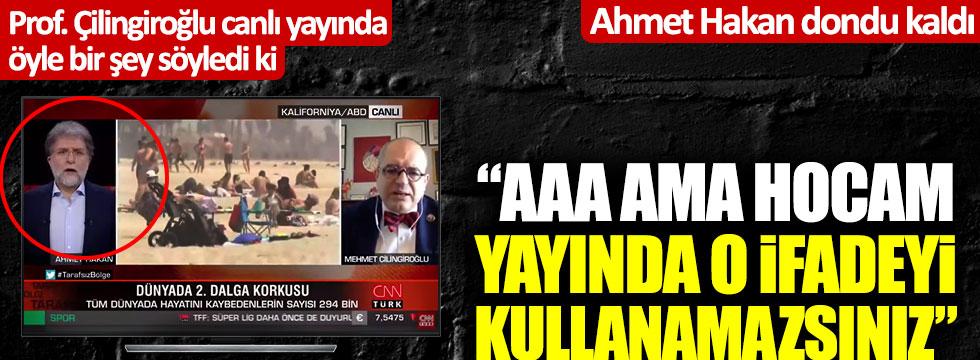 Prof. Mehmet Çilingiroğlu canlı yayında öyle bir şey söyledi ki... Ahmet Hakan dondu kaldı