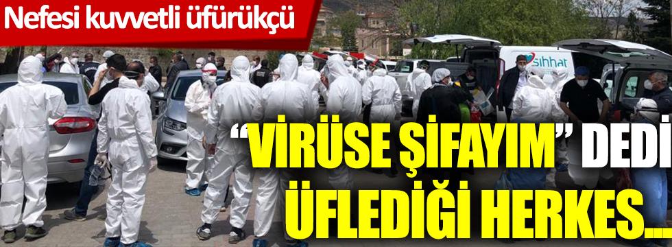 """""""Virüse şifayım"""" dediüflediği herkes..."""