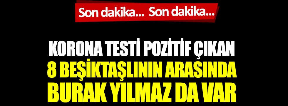 Son dakika: Beşiktaş'ta deprem! 8 ismin korona testi pozitif çıktı