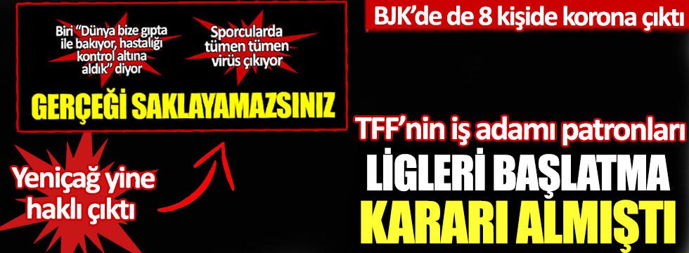 Beşiktaş'ta da 8 kişide korona çıktı: Yeniçağ yine haklı çıktı, gerçeği saklayamazsınız!