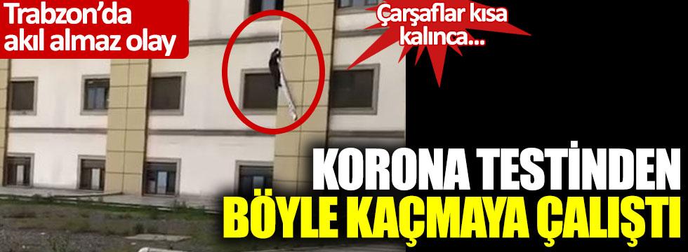 Trabzon'da akıl almaz olay: Korona testinden kaçarken havada asılı kaldı