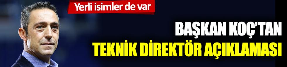 Fenerbahçe Başkanı Koç'tan teknik direktör açıklaması
