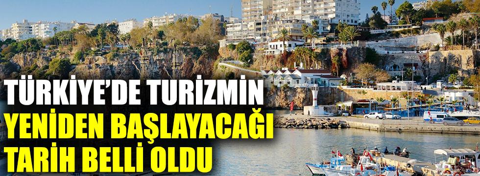 Turizm ne zaman başlayacak? Türkiye'de turizmin yeniden başlayacağı tarih belli oldu!