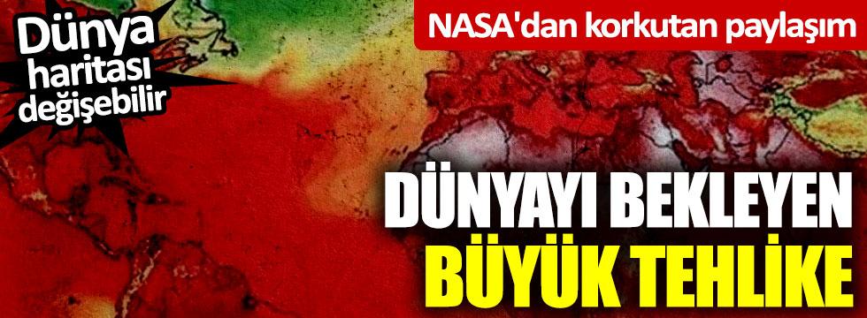 NASA'dan korkutan paylaşım! İşte dünyayı bekleyen büyük tehlike...