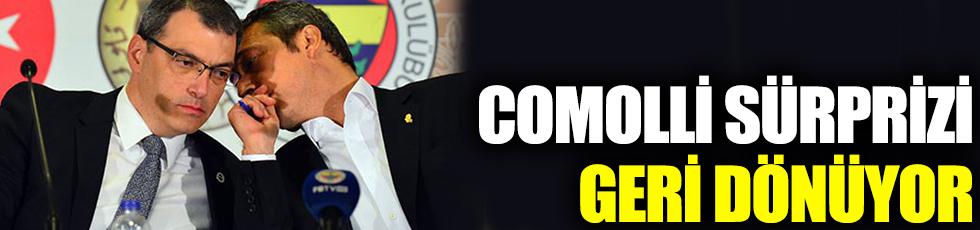 Comolli sürprizi! Geri dönüyor