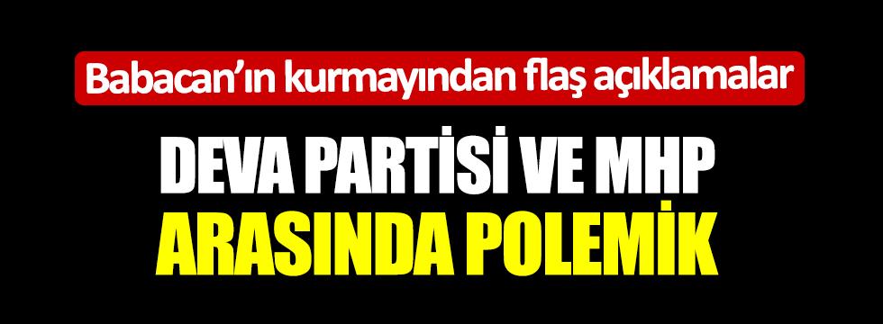 DEVA Partisi ve MHP arasında polemik