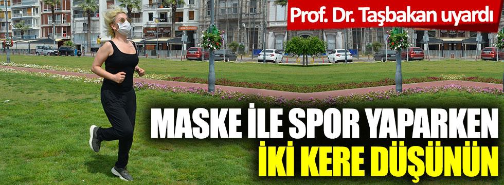 Prof. Dr. Taşbakan uyardı: Ölümcül olabilir