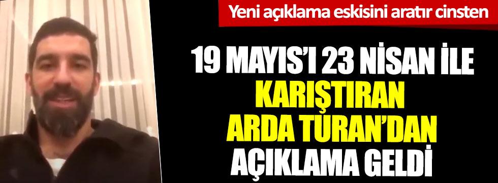 19 Mayıs'ı 23 Nisan ile karıştıran Arda Turan'dan açıklama geldi, yeni açıklama eskisini aratır cinsten