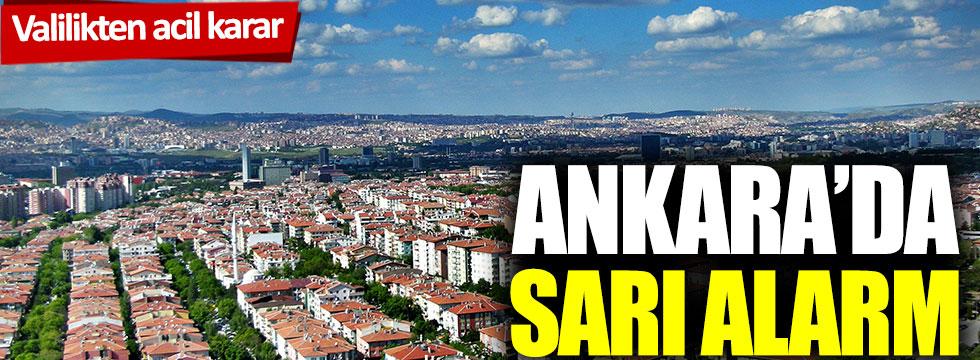 Valilikten acil karar: Ankara'da sarı alarm