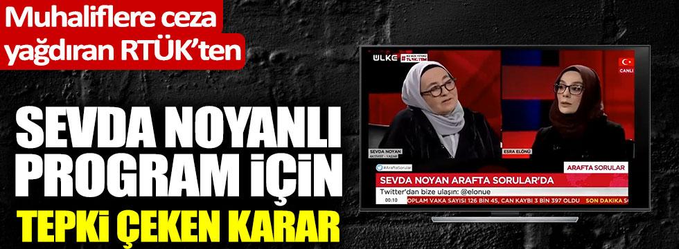 Flaş haber: RTÜK'ten son dakika Sevda Noyan kararı