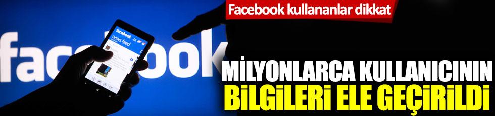 Facebook kullananlar dikkat: Milyonlarca kullanıcının bilgileri ele geçirildi