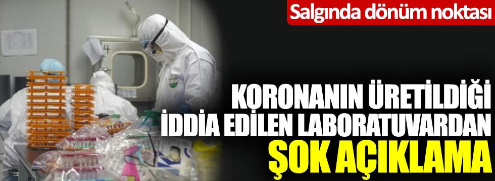 Korona virüsün üretildiği iddia edilen laboratuvardan şok açıklama