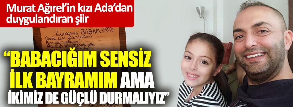 Murat Ağırel'in kızı Ada'dan duygulandıran şiir