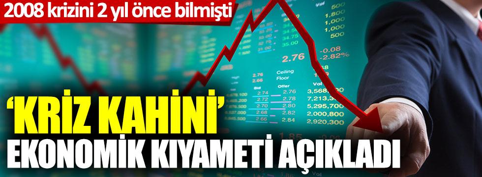 Kriz Kahini ekonomik kıyameti açıkladı